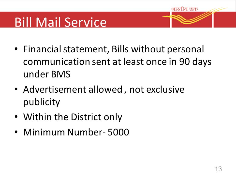 Bill Mail Service Financial statement, Bills without personal communication sent at least once in 90 days under BMS.