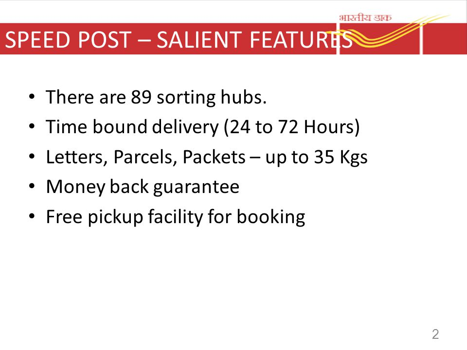 SPEED POST – SALIENT FEATURES
