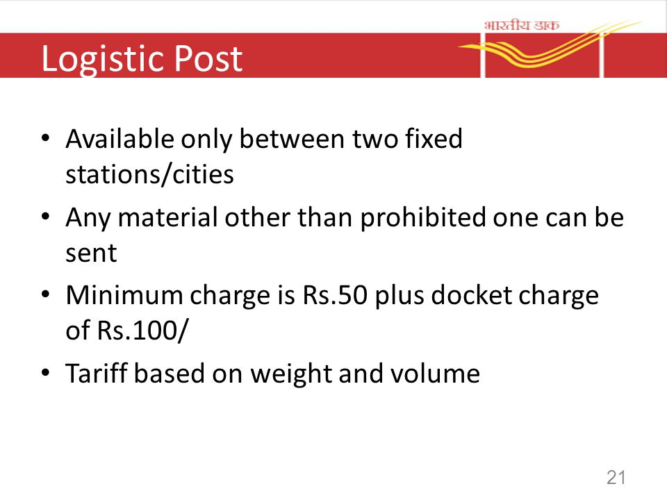 Logistic Post Available only between two fixed stations/cities