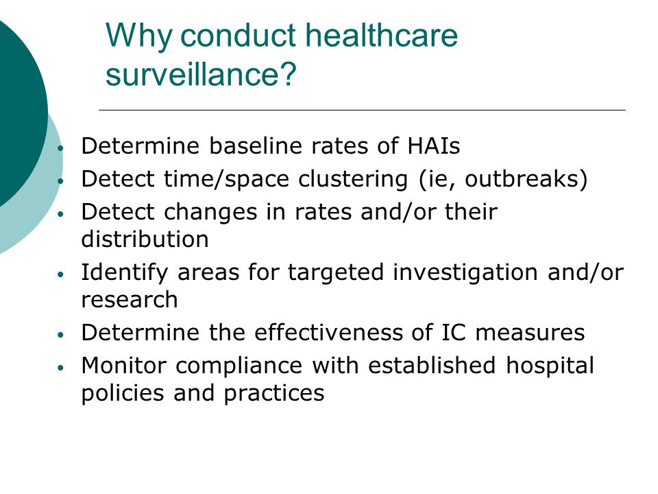 Why conduct healthcare surveillance