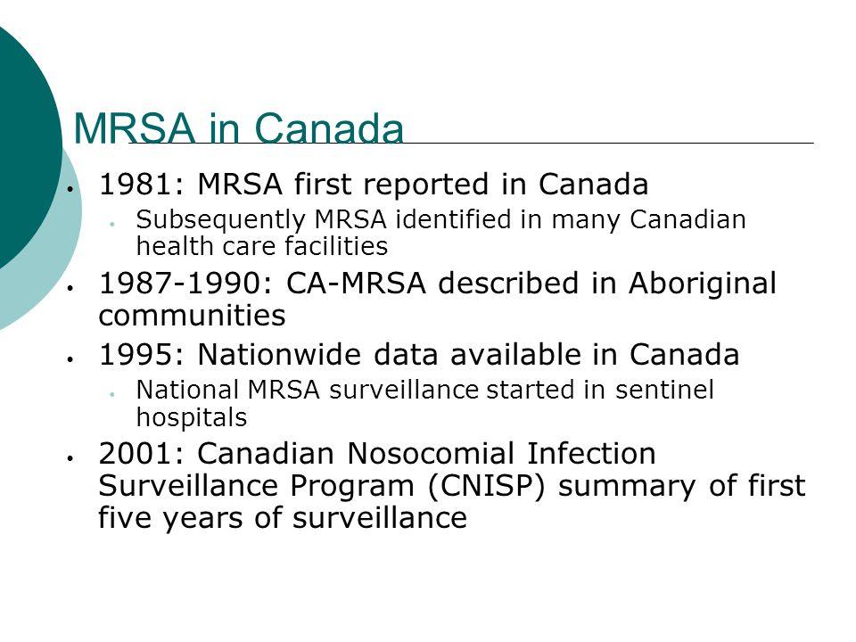 MRSA in Canada 1981: MRSA first reported in Canada
