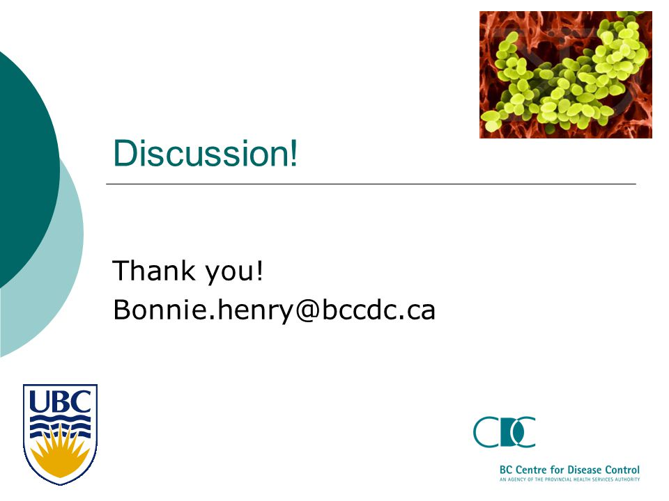 Thank you! Bonnie.henry@bccdc.ca