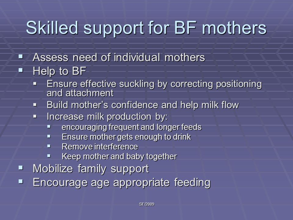 Skilled support for BF mothers