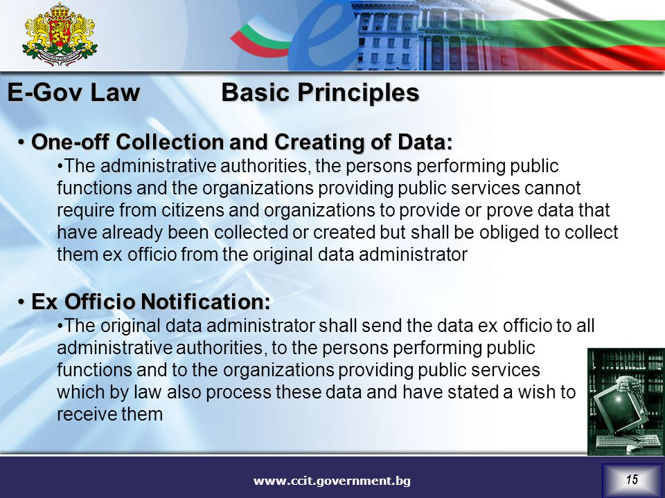 E-Gov Law Basic Principles One-off Collection and Creating of Data: