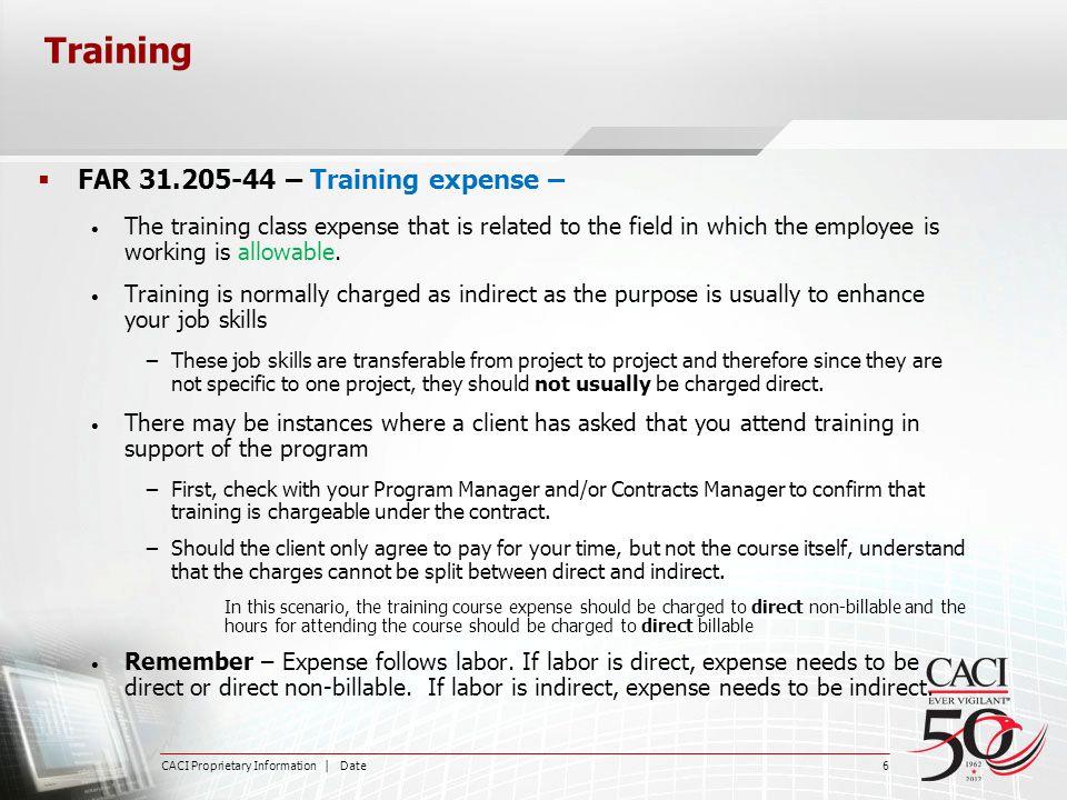 Training FAR 31.205-44 – Training expense –