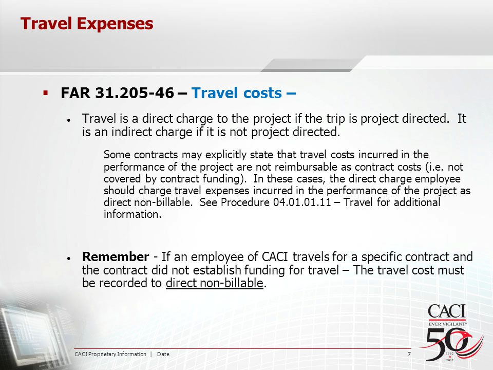Travel Expenses FAR 31.205-46 – Travel costs –