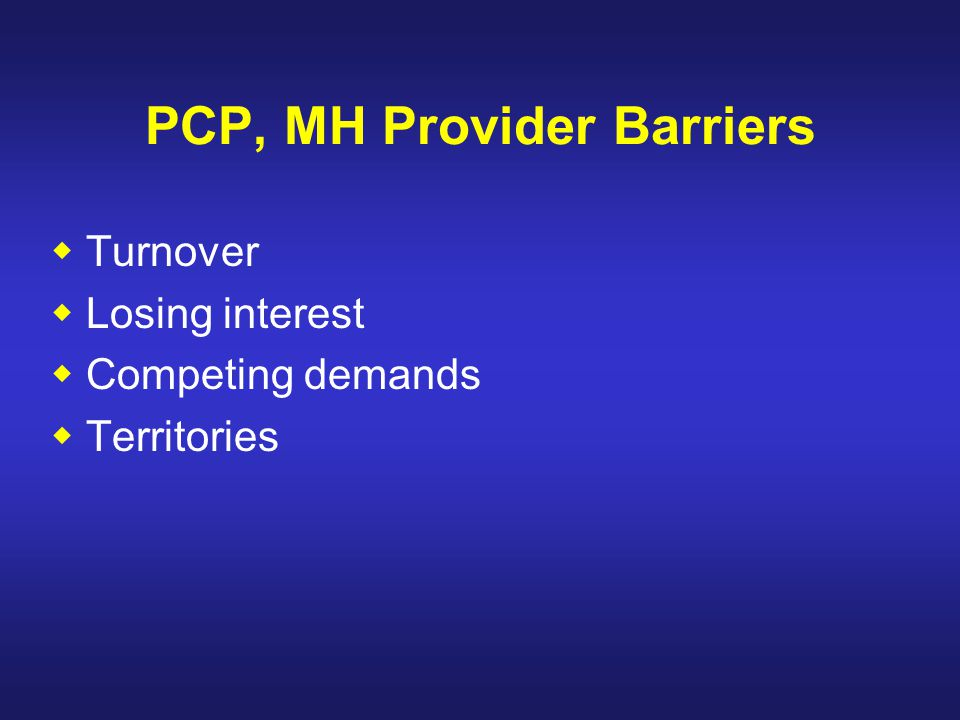 PCP, MH Provider Barriers