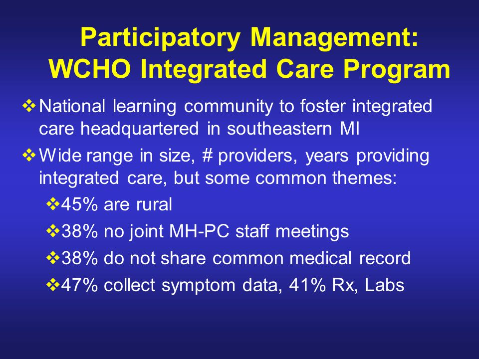 Participatory Management: WCHO Integrated Care Program
