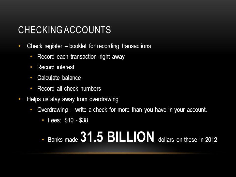Checking Accounts Check register – booklet for recording transactions