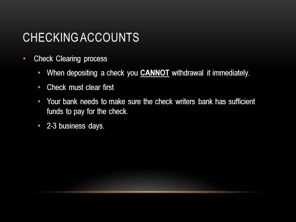 Checking Accounts Check Clearing process