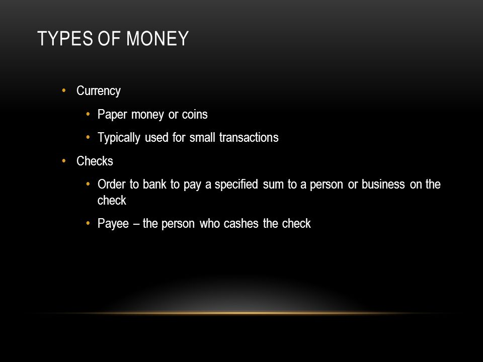 Types of Money Currency Paper money or coins