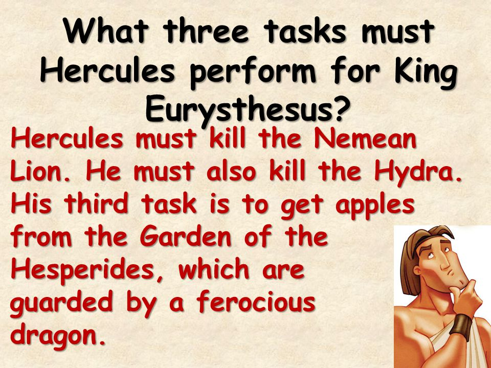 What three tasks must Hercules perform for King Eurysthesus