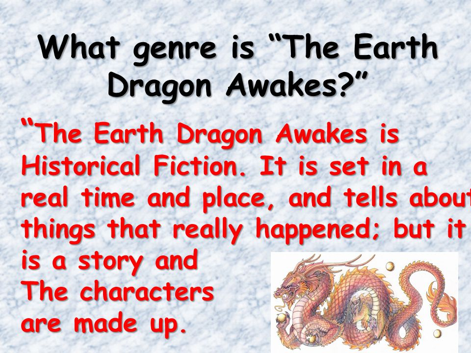 What genre is The Earth Dragon Awakes