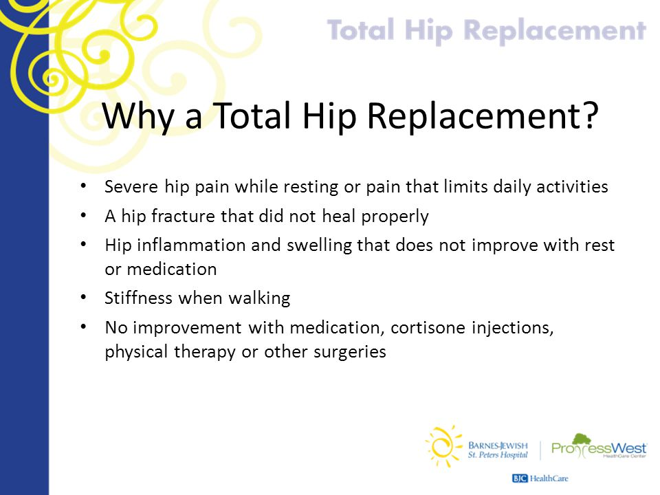 Why a Total Hip Replacement