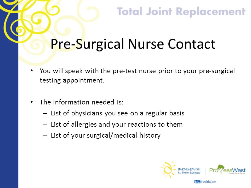 Pre-Surgical Nurse Contact