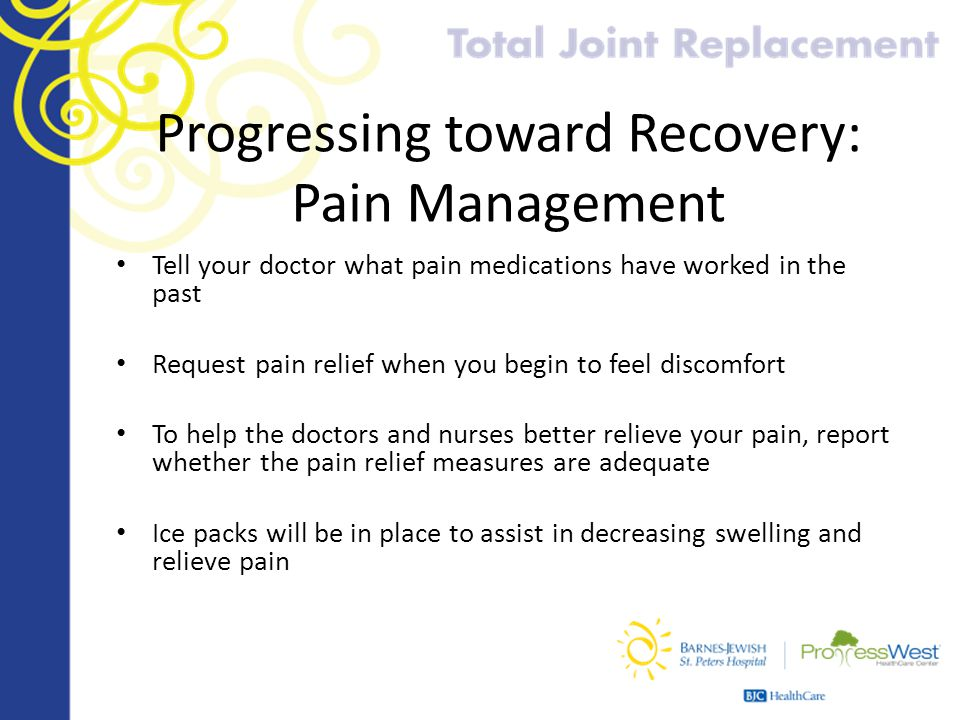 Progressing toward Recovery: Pain Management