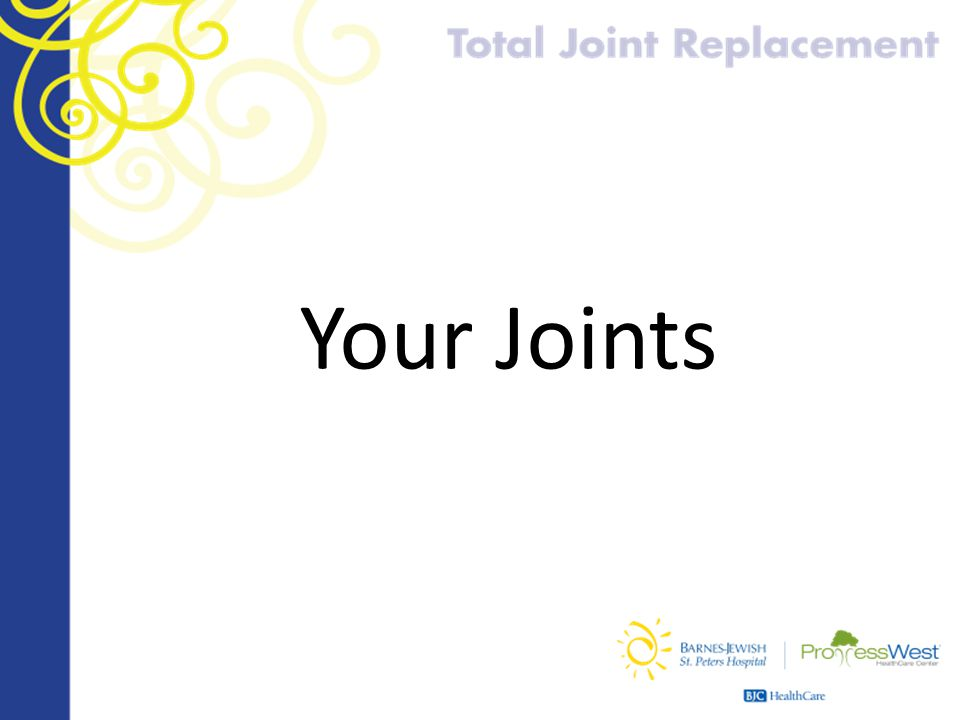 Your Joints
