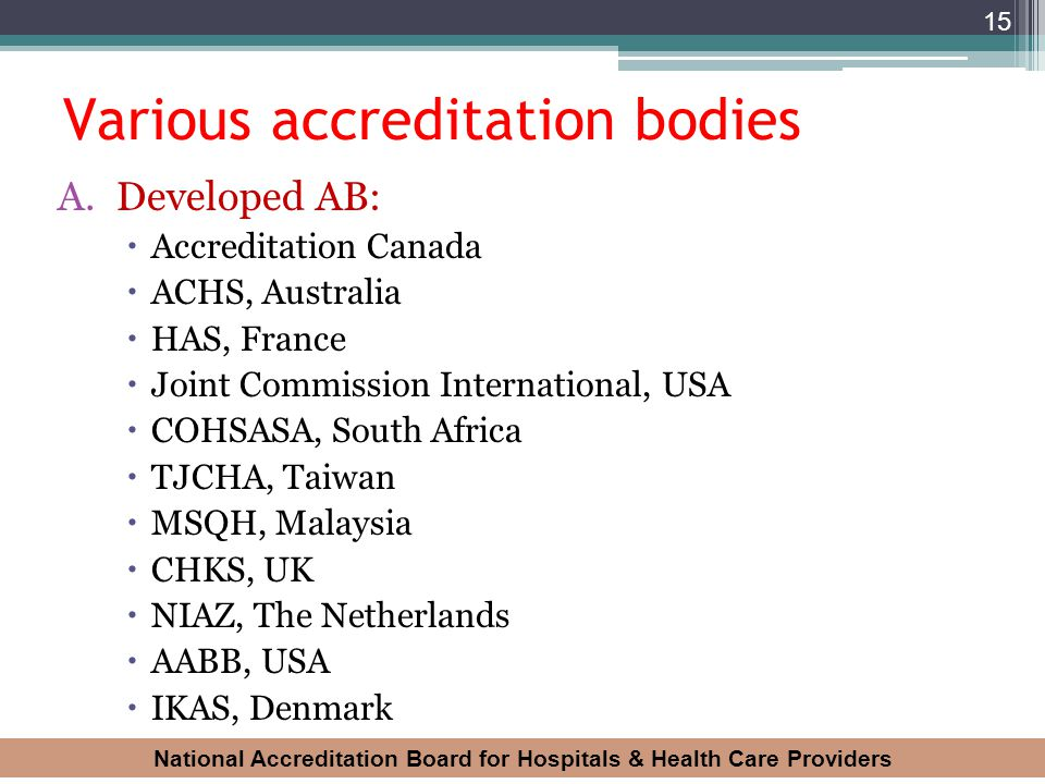 Various accreditation bodies