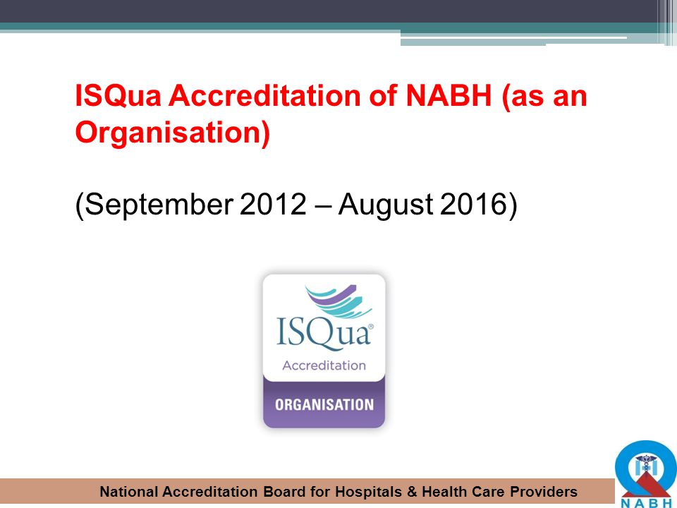 ISQua Accreditation of NABH (as an Organisation)