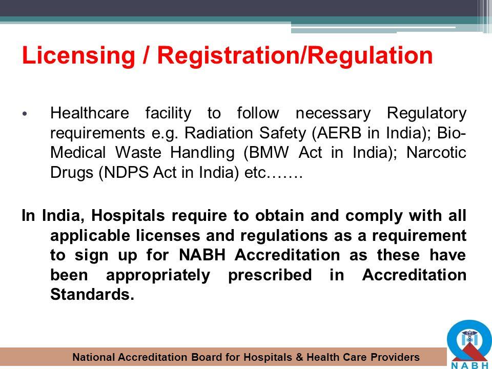 Licensing / Registration/Regulation