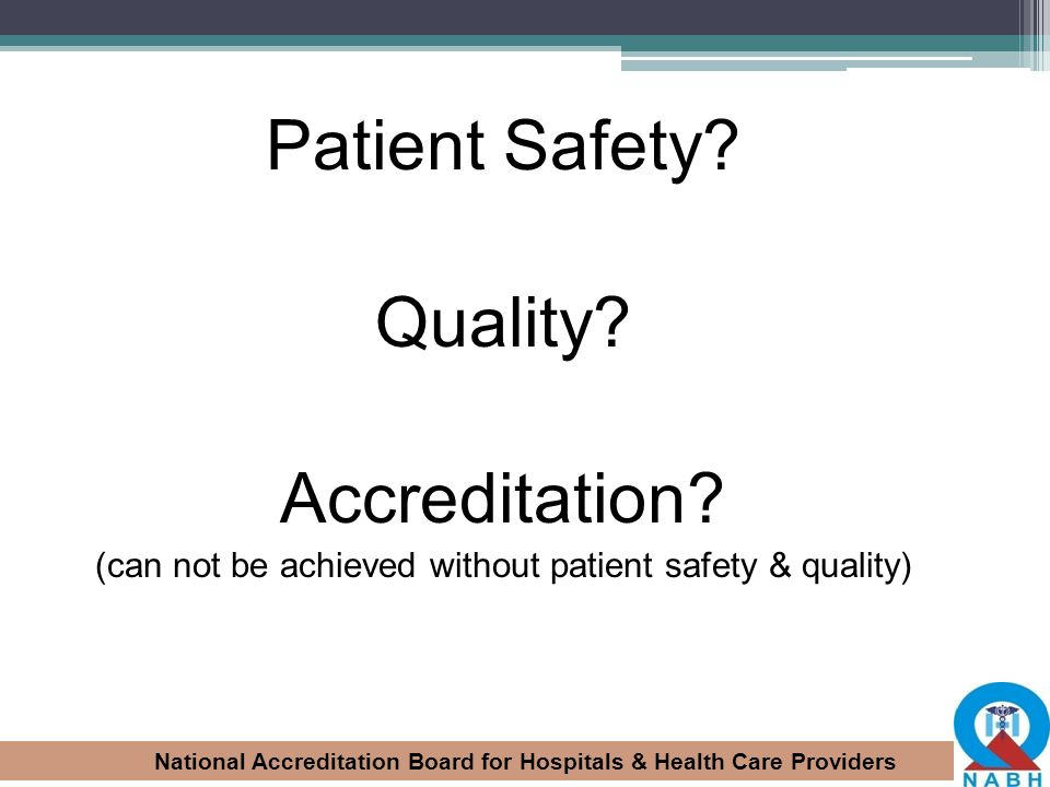 (can not be achieved without patient safety & quality)