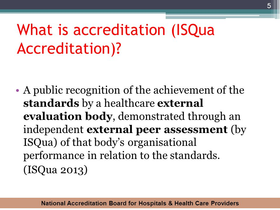 What is accreditation (ISQua Accreditation)