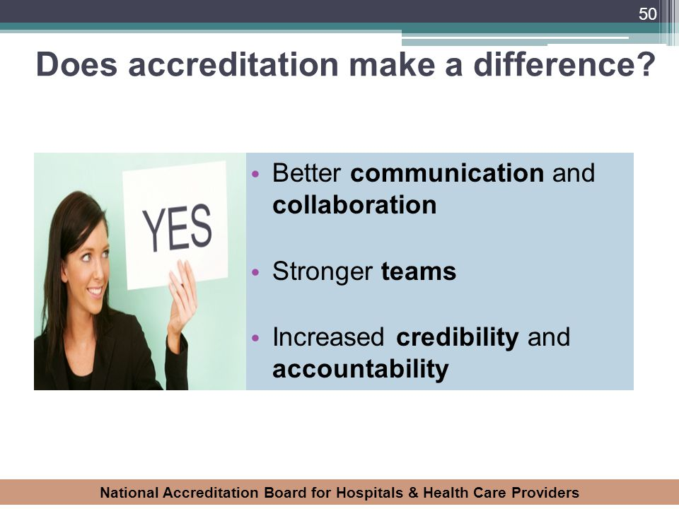 Does accreditation make a difference