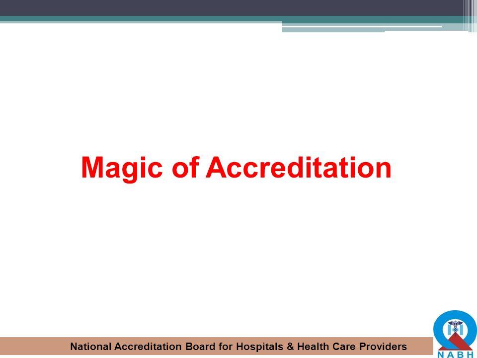 Magic of Accreditation