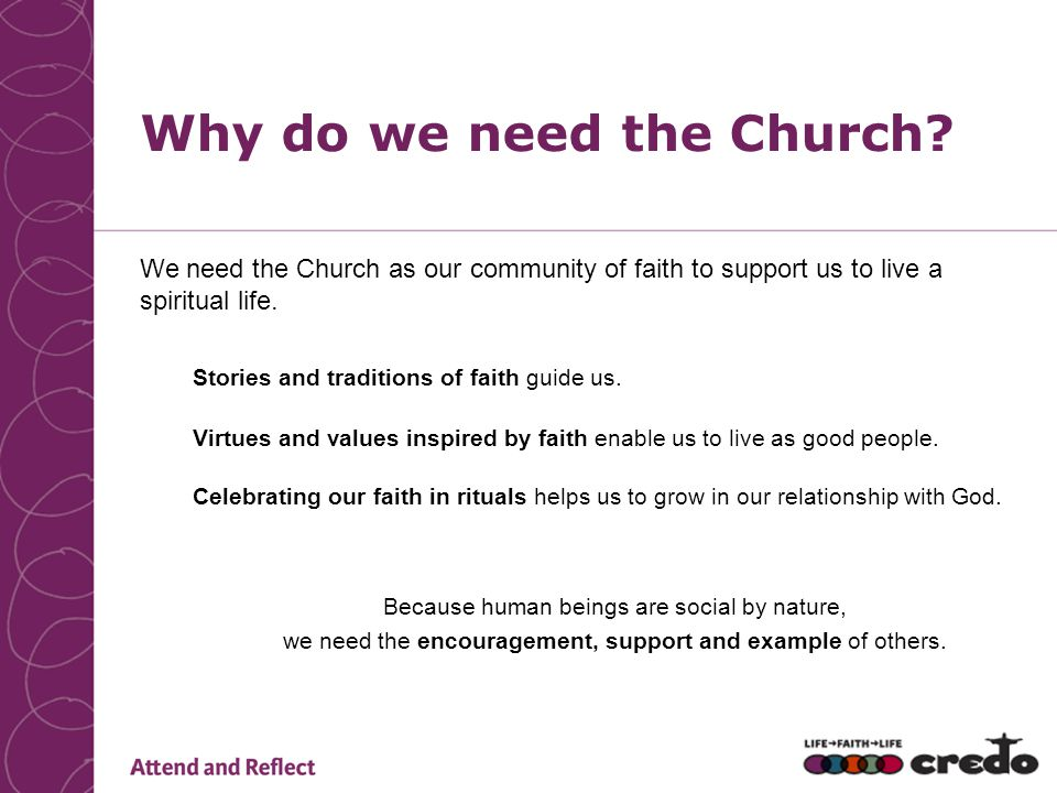 Why do we need the Church