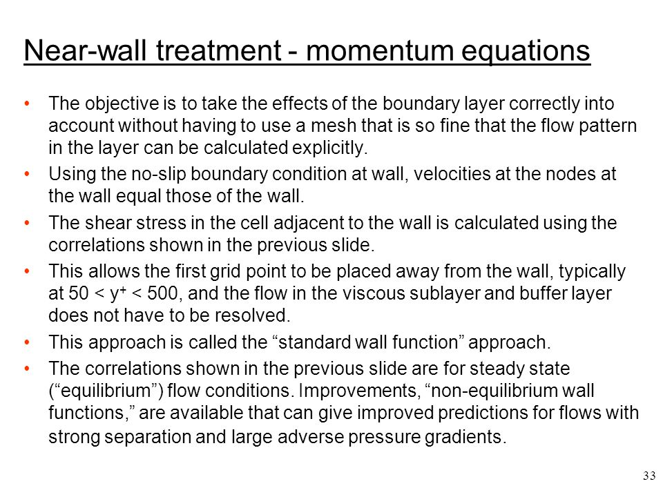 Near-wall treatment - momentum equations