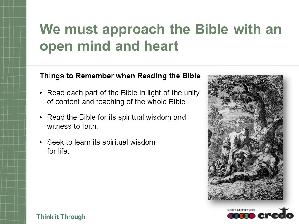 We must approach the Bible with an open mind and heart