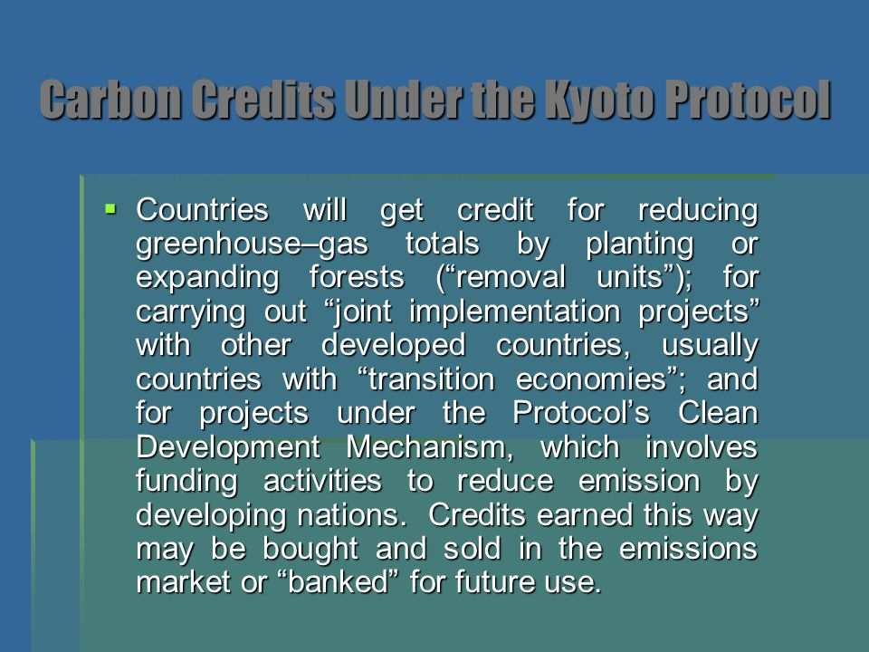 Carbon Credits Under the Kyoto Protocol