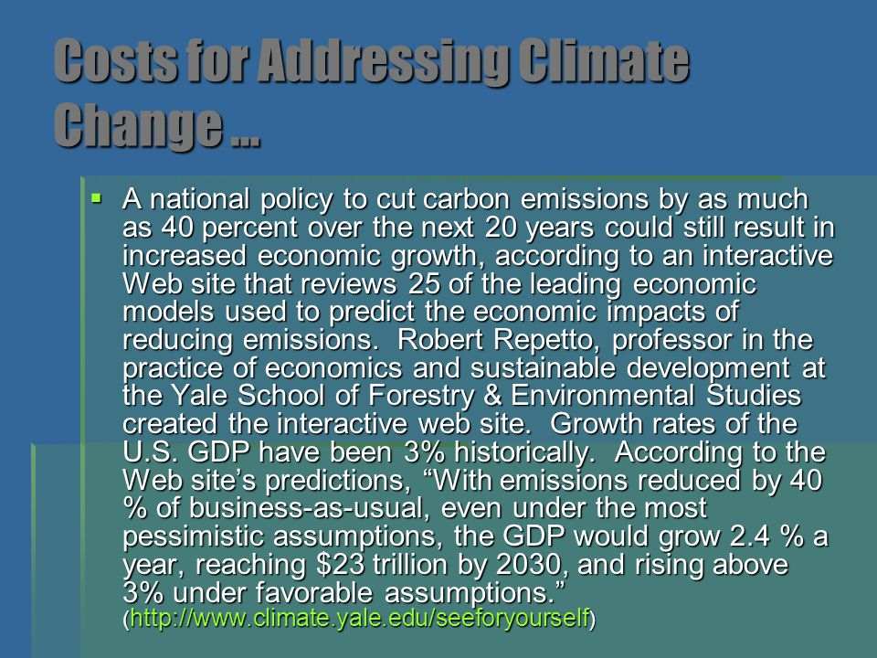 Costs for Addressing Climate Change …