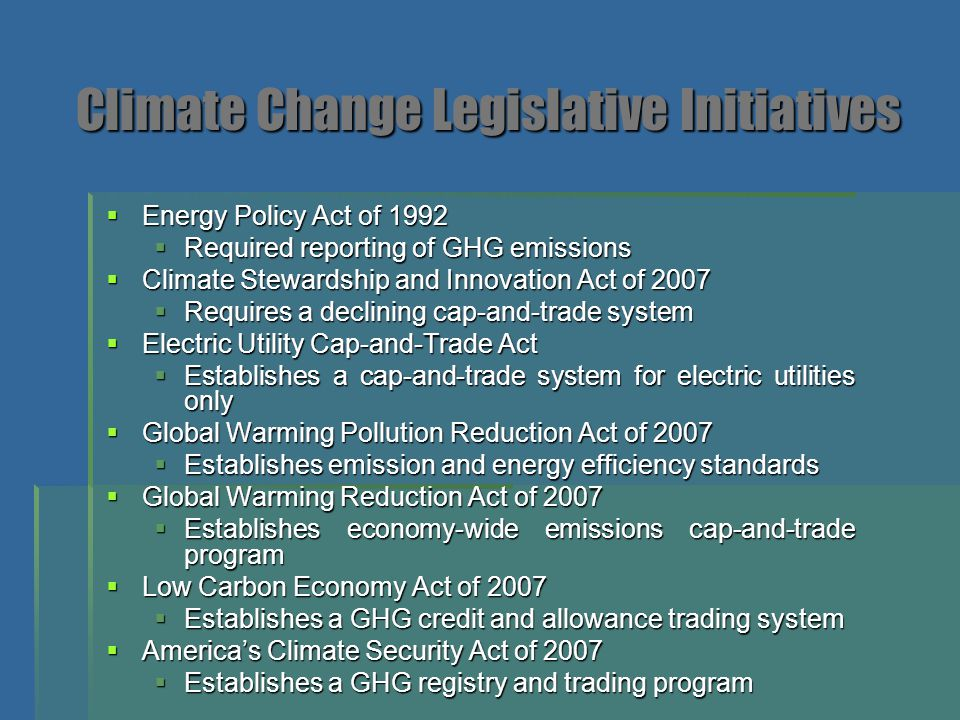 Climate Change Legislative Initiatives