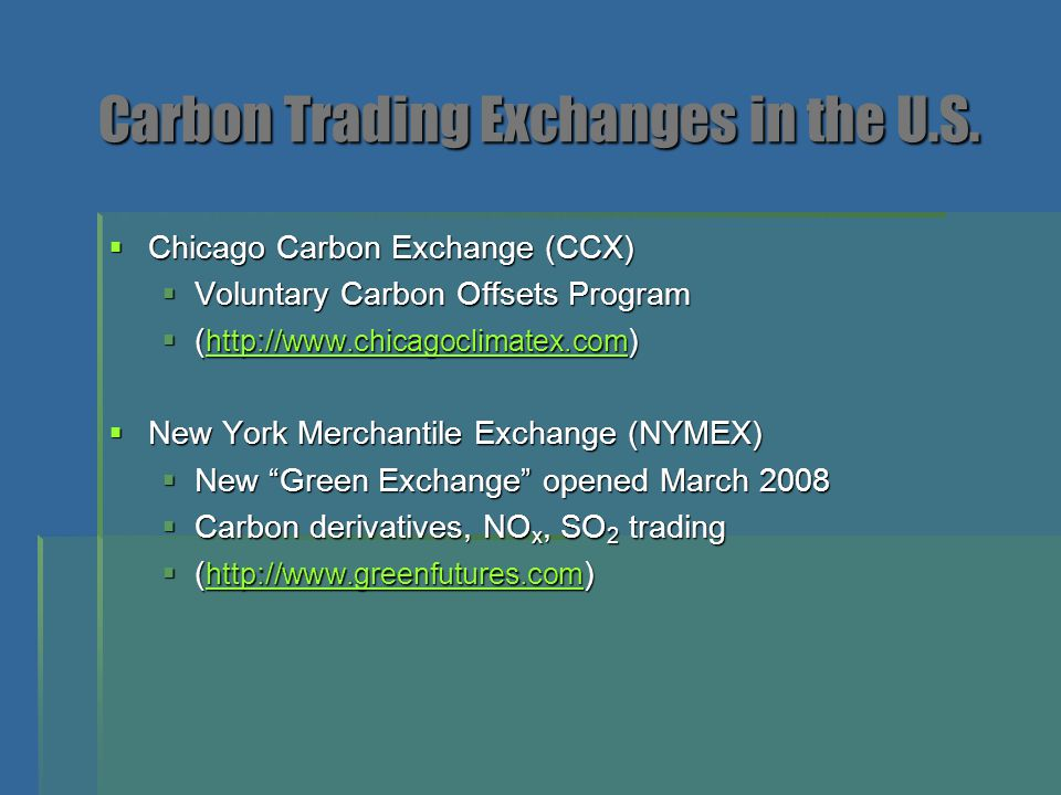 Carbon Trading Exchanges in the U.S.