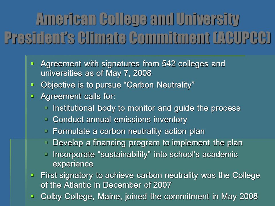 American College and University President's Climate Commitment (ACUPCC)