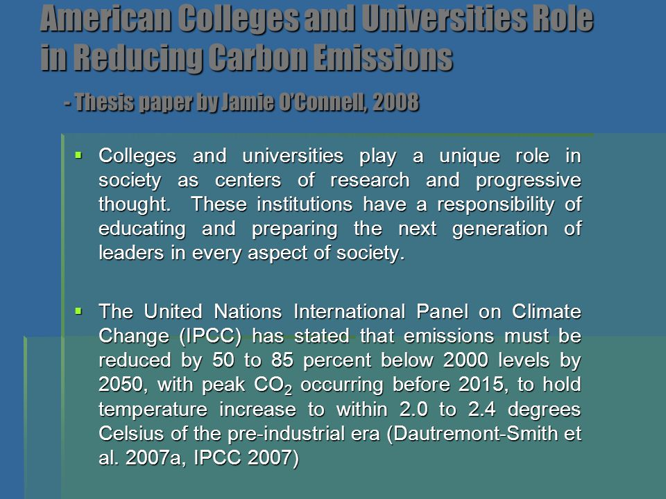 American Colleges and Universities Role in Reducing Carbon Emissions - Thesis paper by Jamie O'Connell, 2008