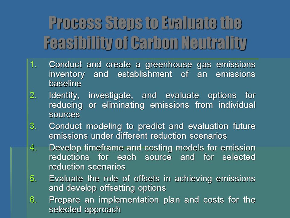 Process Steps to Evaluate the Feasibility of Carbon Neutrality
