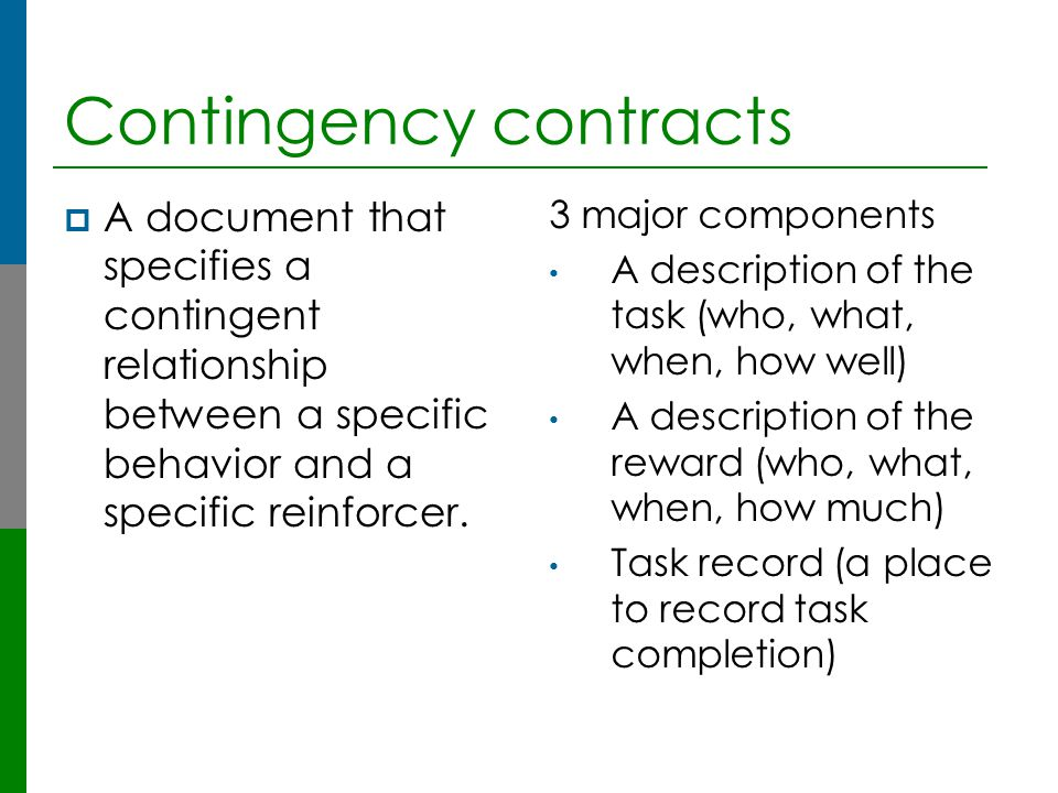 Contingency contracts