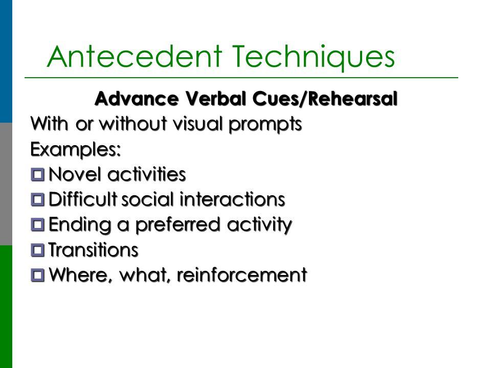 Antecedent Techniques