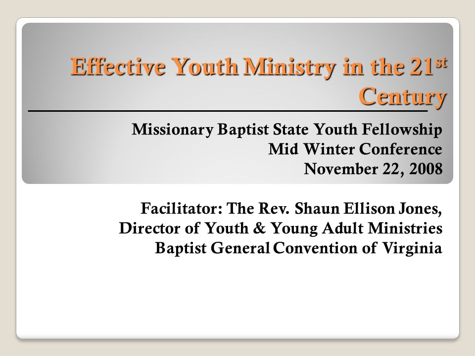 Effective Youth Ministry in the 21st Century