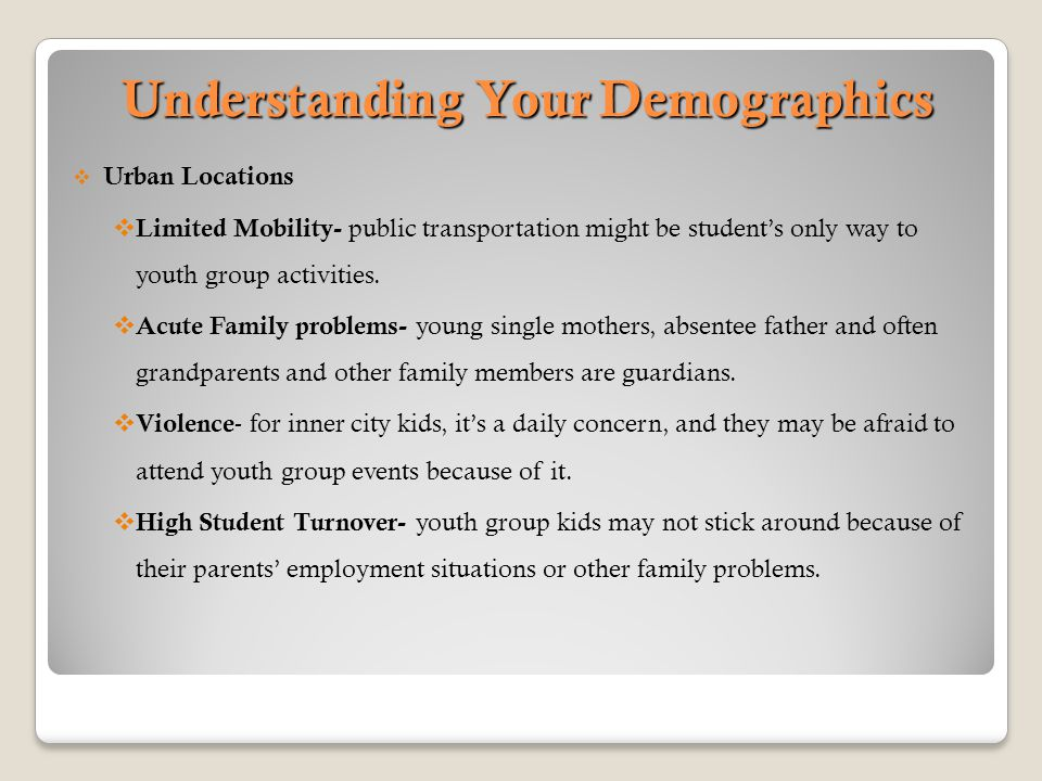 Understanding Your Demographics