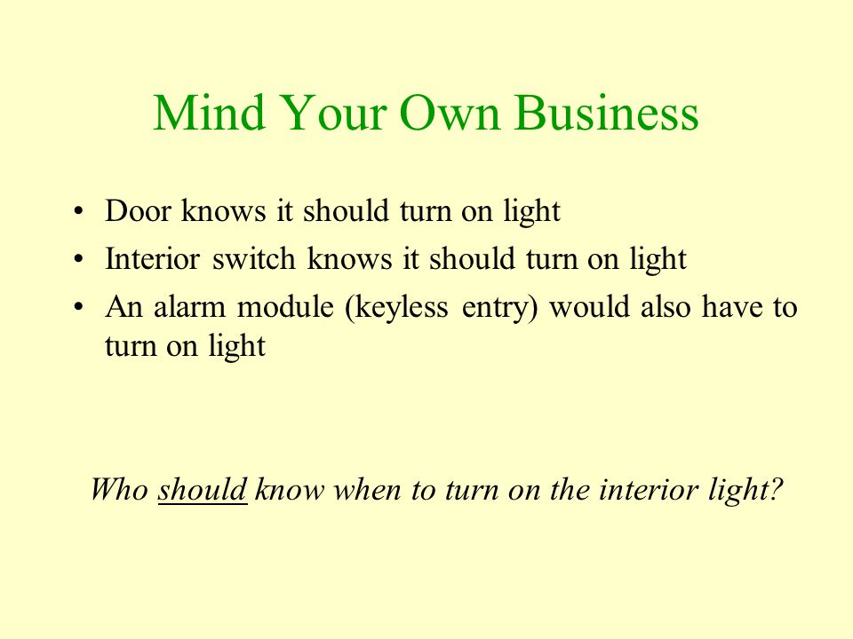 Who should know when to turn on the interior light