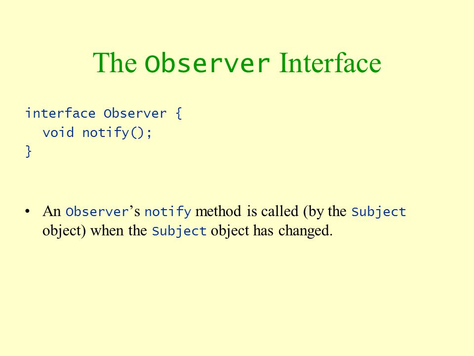The Observer Interface