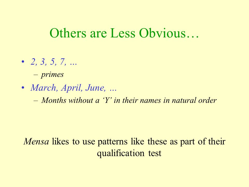 Others are Less Obvious…