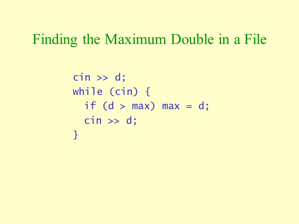 Finding the Maximum Double in a File