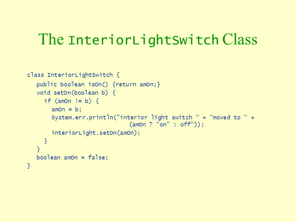 The InteriorLightSwitch Class