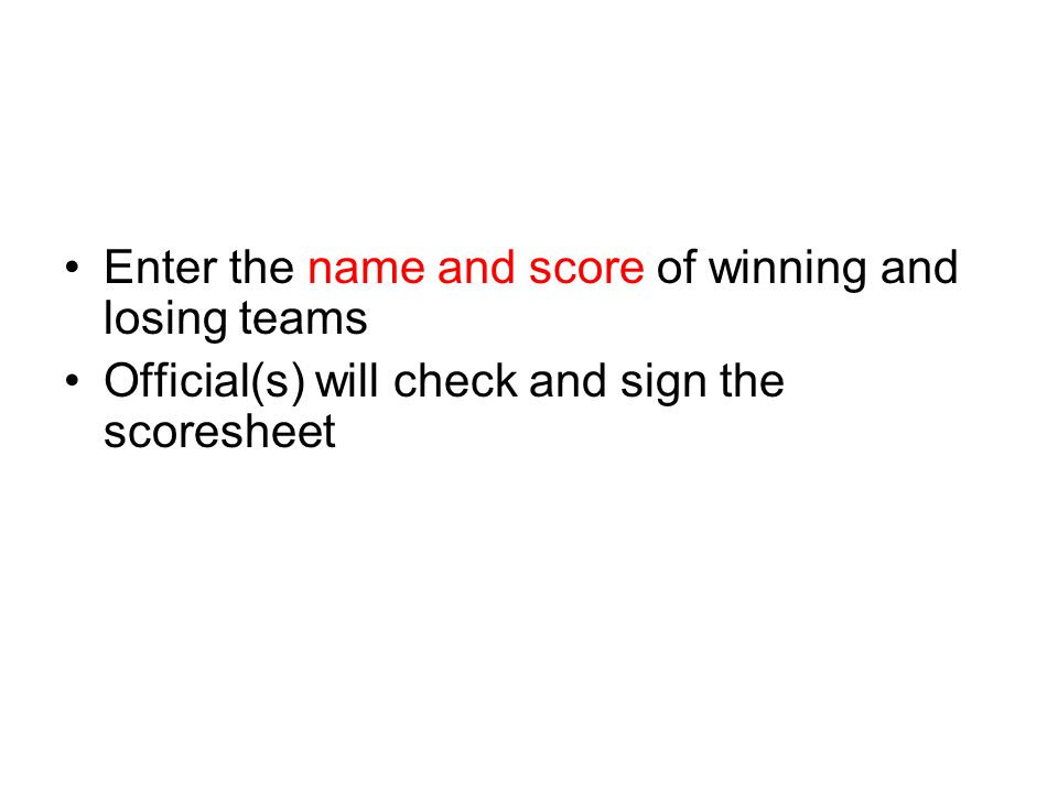 Enter the name and score of winning and losing teams
