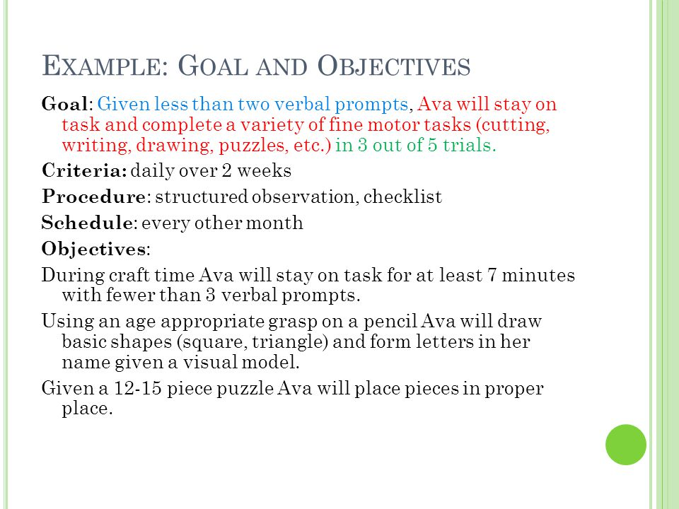 Example: Goal and Objectives