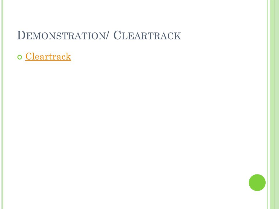 Demonstration/ Cleartrack